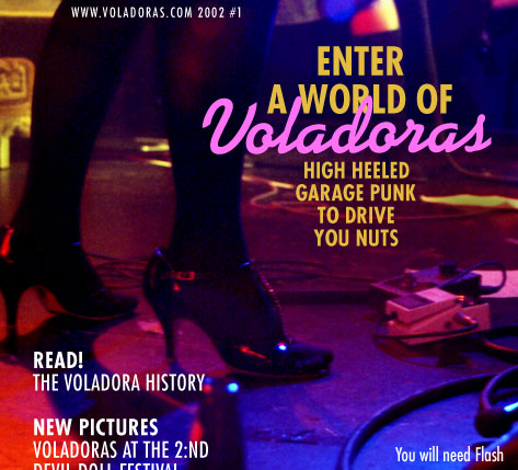 Voladoraworld - Official homepage for Voladoras - Swedish garage punk rock band Voladoras. Contains pictures, tourdates, interviews, reviews and more.